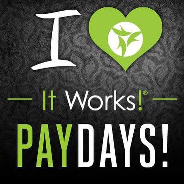 Yes! I do love it works pay days. I love being able to stay home and not miss what happens in my children's day to day life because I have to send them to daycare. I love being able to pick Arianna up every day at school instead of her taking the bus. I love being able to work from my home just by using my iPad, tablet, laptop or phone. I absolutely love pay days and the fact I can help people achieve their health, wellness and fitness goals. Contact me today so you can join me 207.239.1616
