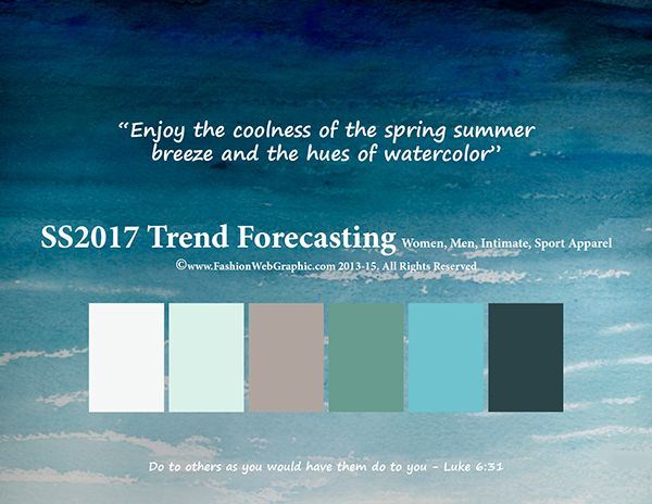 SS/2017 trend forecasting for Women, Men, Intimates, Sport Apparel - Enjoy the coolness of the spring summer breeze and the hues of watercolor