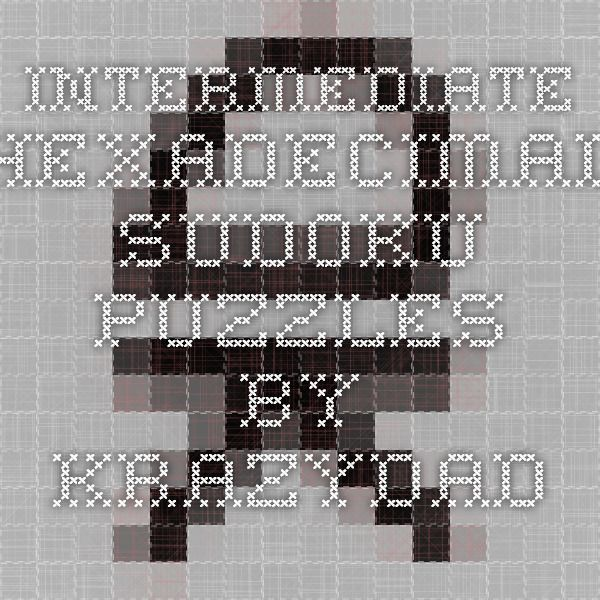 image relating to Krazydad Printable Sudoku named Intermediate Hexadecimal Sudoku Puzzles as a result of Krazydad SUDOKU