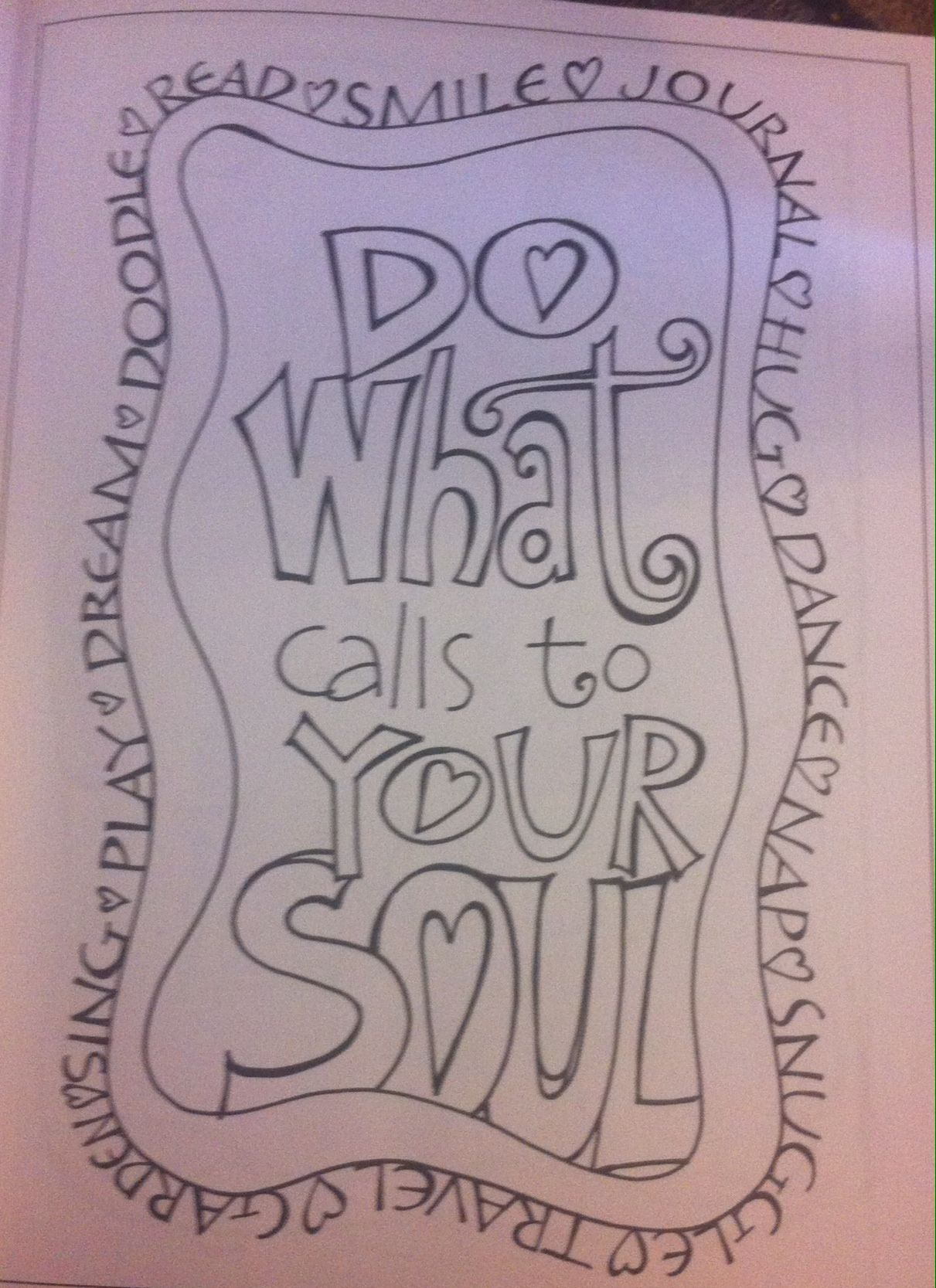 Do what calls your soul