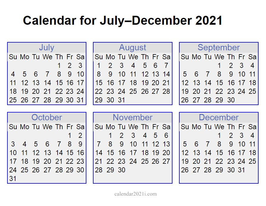 2021 July To December Calendar In 2020 December Calendar Calendar Monthly Calendar Template