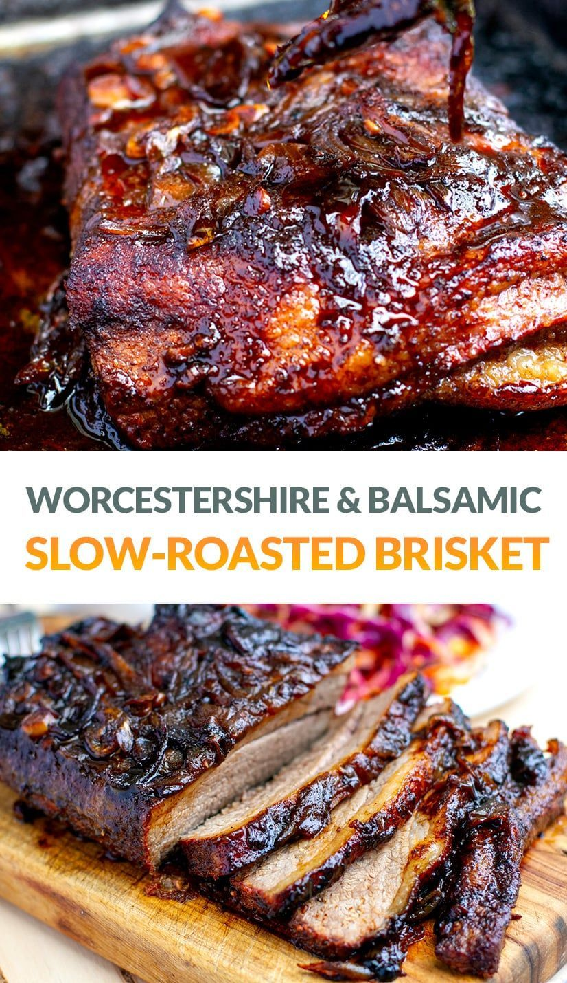 Oven Cooked Brisket With Worcestershire Balsamic Reduction Recipe In 2020 Beef Brisket Recipes Brisket Smoked Beef Brisket Recipes