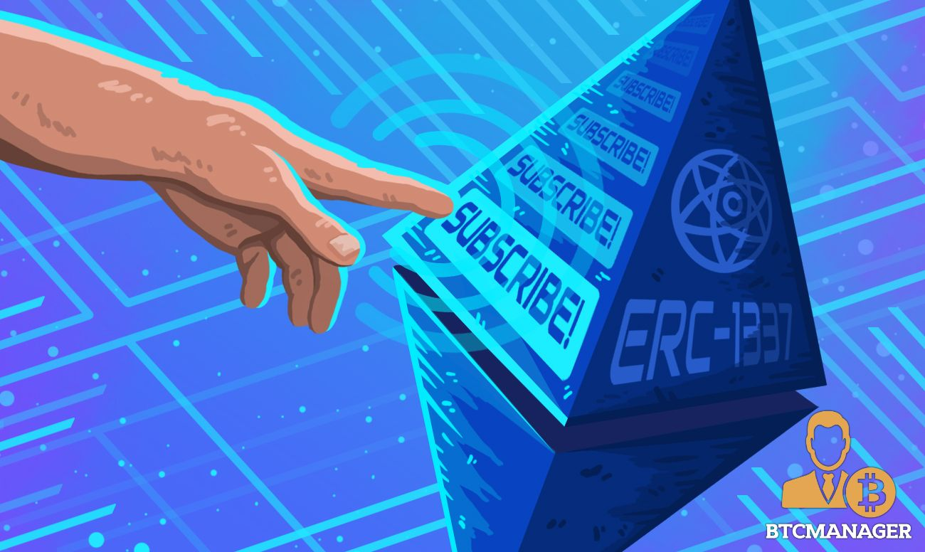 Blockchain Subscription Services Is Here With Eip 1337 Btcmanager Blockchain Subscription Service Service