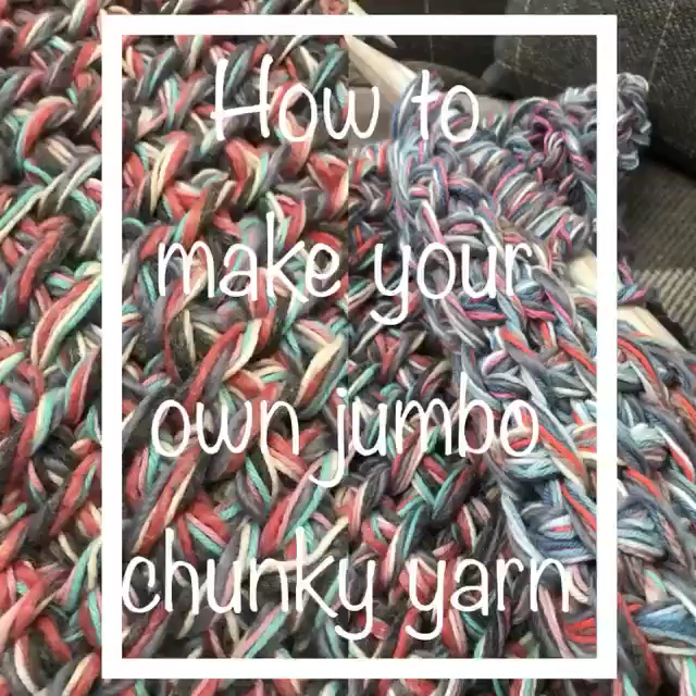 How to make your own jumbo yarn  How to make your own jumbo yarn from left over yarn of any thickness  #jumbo #yarn