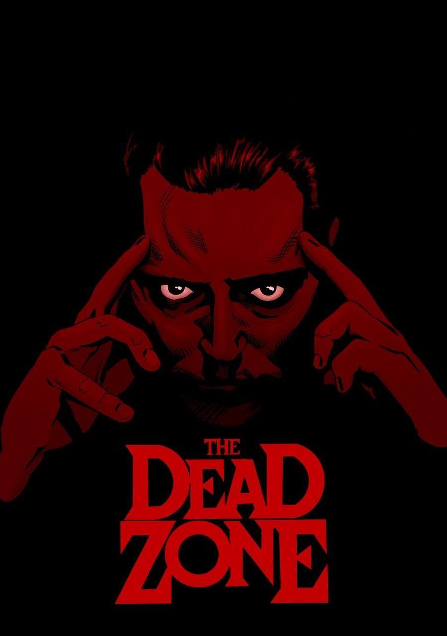 The Dead Zone 1983 900 1280 By Stephen Mooney In 2020 Stephen King Movies Horror Movie Art Movie Art