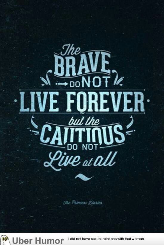 Brave Quotes 30 Great Quotes About Being Brave  Mottos Disney Quotes And Tattoo