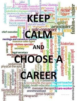 Career Cluster Lesson Poster Keep Calm And Choose A Career