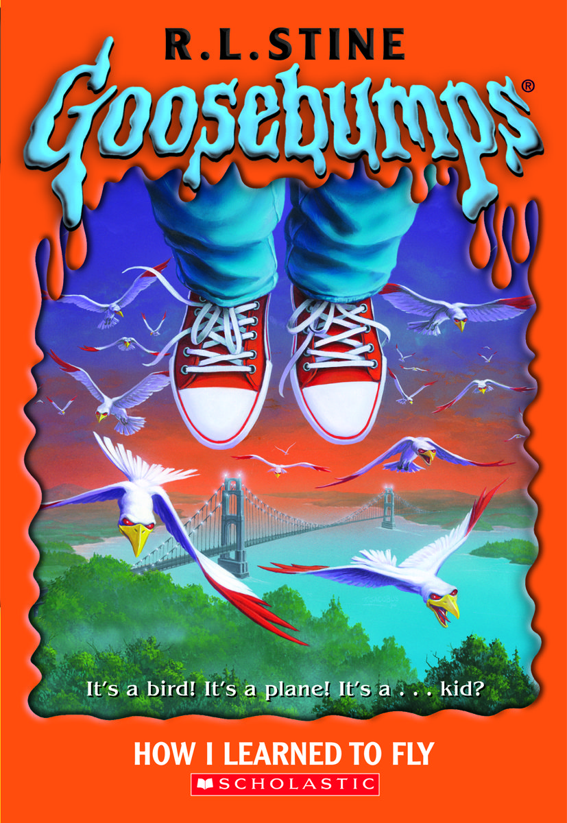 Goosebumps How I Learned to Fly Goosebumps books