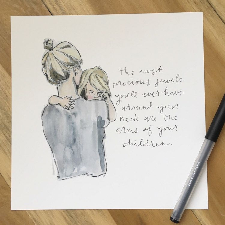 Mom Quotes From Daughter Discover Precious Jewels - Watercolor Print of Mother and Child Laura Miller Studio Precious Jewels - Watercolor Print of Mother and Child Laura Miller Studio