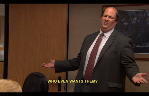 Oatmeal Cookies Who Even Wants Them Kevin Malone The Office Best Comedy Shows Pants For Women The Office