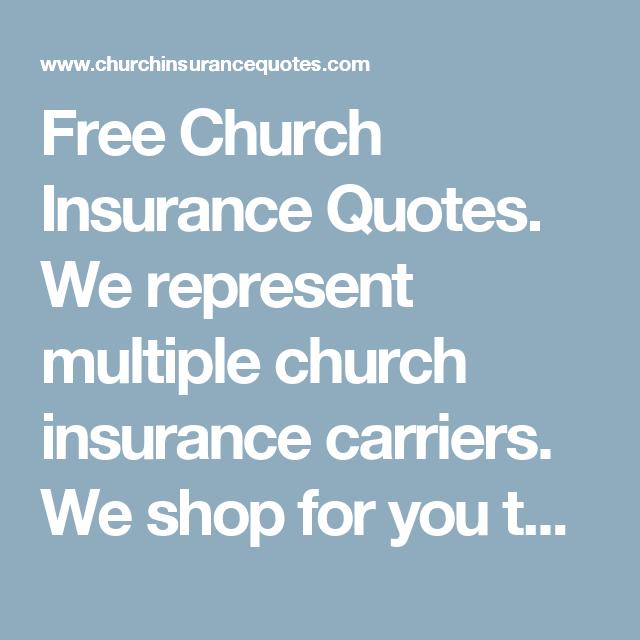 Multiple Insurance Quotes Unique Free Church Insurance Quoteswe Represent Multiple Church