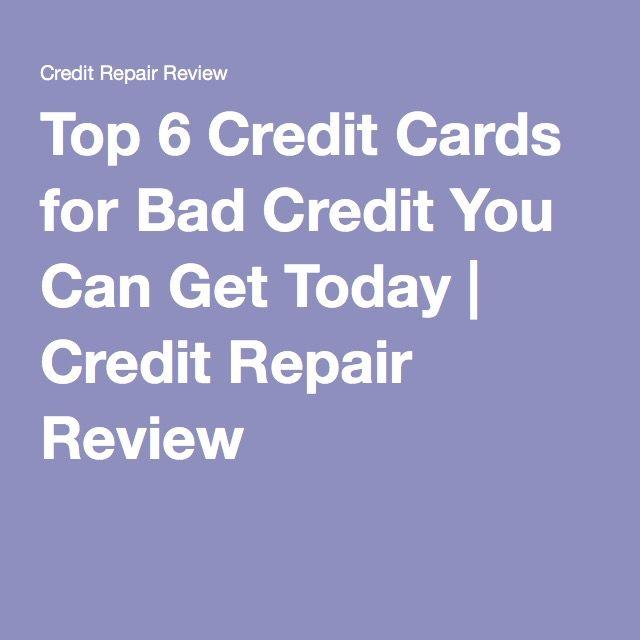 top 6 credit cards for bad credit you can get today credit repair review credit repair. Black Bedroom Furniture Sets. Home Design Ideas