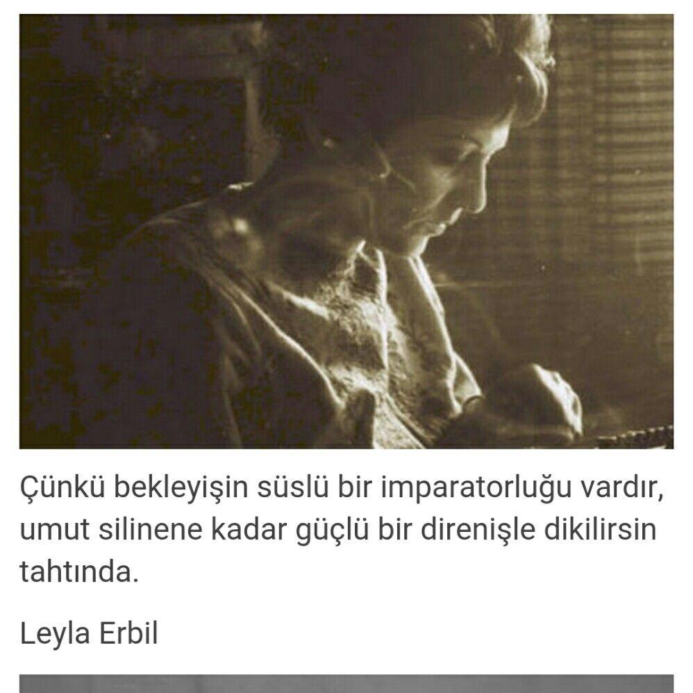 Leyla Erbil Ilham Verici Sozler Edebiyat Ozlu Sozler