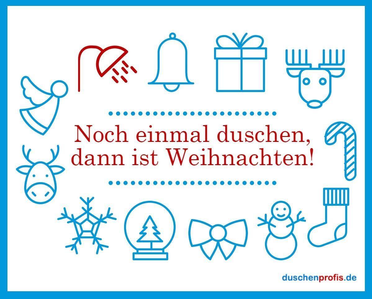 noch einmal duschen dann ist weihnachten lustige weihnachtsspr che funny quotes ber. Black Bedroom Furniture Sets. Home Design Ideas