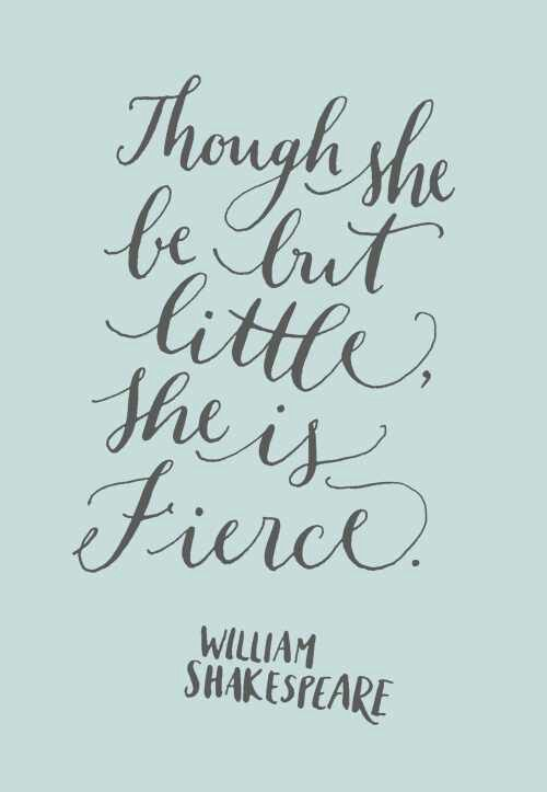 Though She Be But Little She Is Fierce Poster Zazzle Com