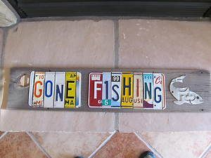 License Plate Art License Plate Crafts Projects License Plate Crafts Gone Fishing Sign