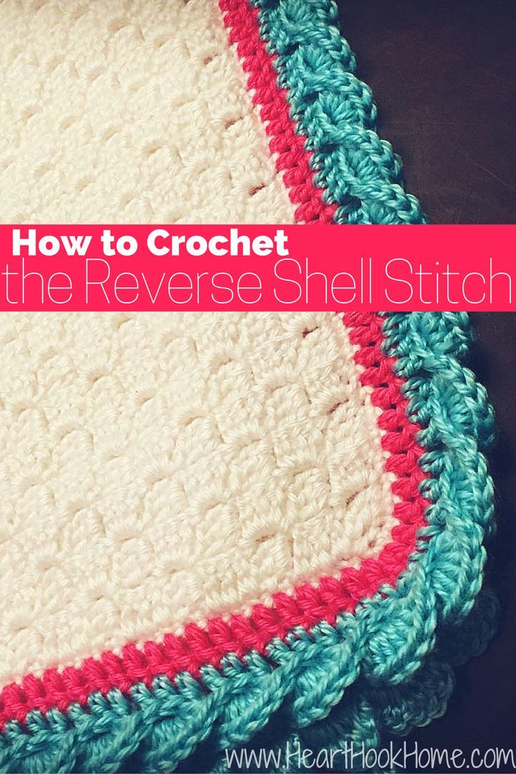 How to Crochet the Reverse Shell Stitch (With Photos) | Manta ...