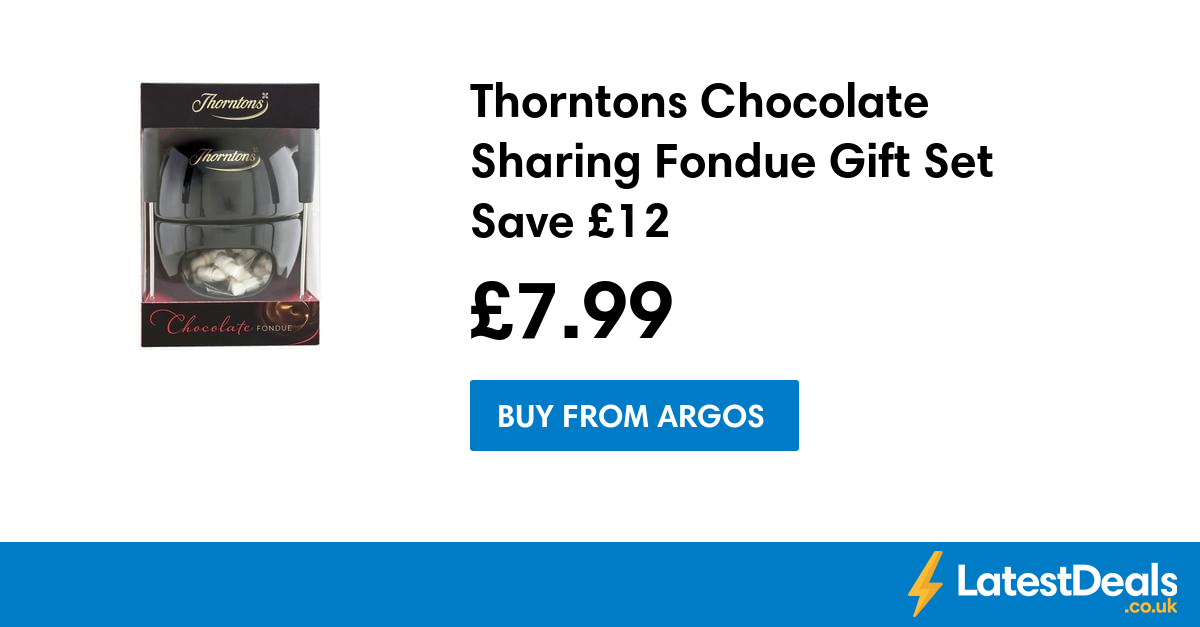 Thorntons Chocolate Sharing Fondue Gift Set Save £12, £7.99 at Argos