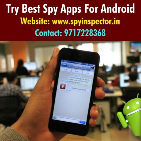 BEST SPY APPS FOR ANDROID Now install Best Spy Apps for