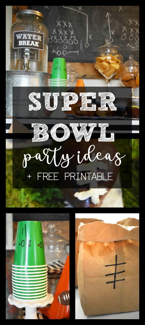 Super Bowl Party Ideas A Free Printable Living With Liz Lee Superbowl Party Super Bowl Decorations Super Bowl