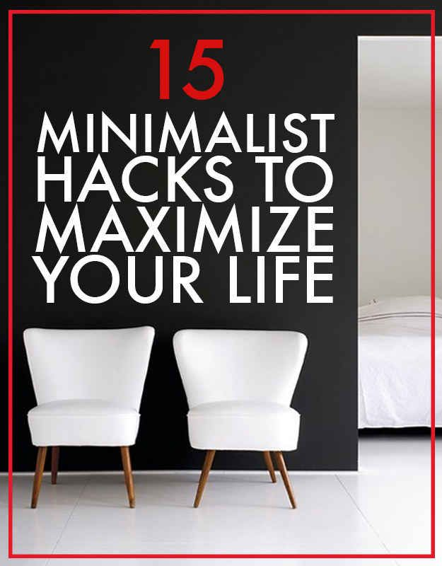 15 Minimalist Hacks To Maximize Your Life. #clutter #cleaning #organise