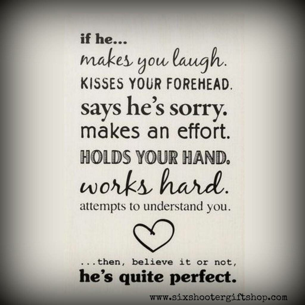 If he makes you laugh!