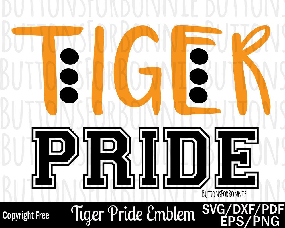 0750cc3e Tiger Pride svg, Tiger svg, pride svg, cut file, sports svg, mascot svg, shirt  design, school shirt design, football mom svg, cricut by ButtonsForBonnie  on ...