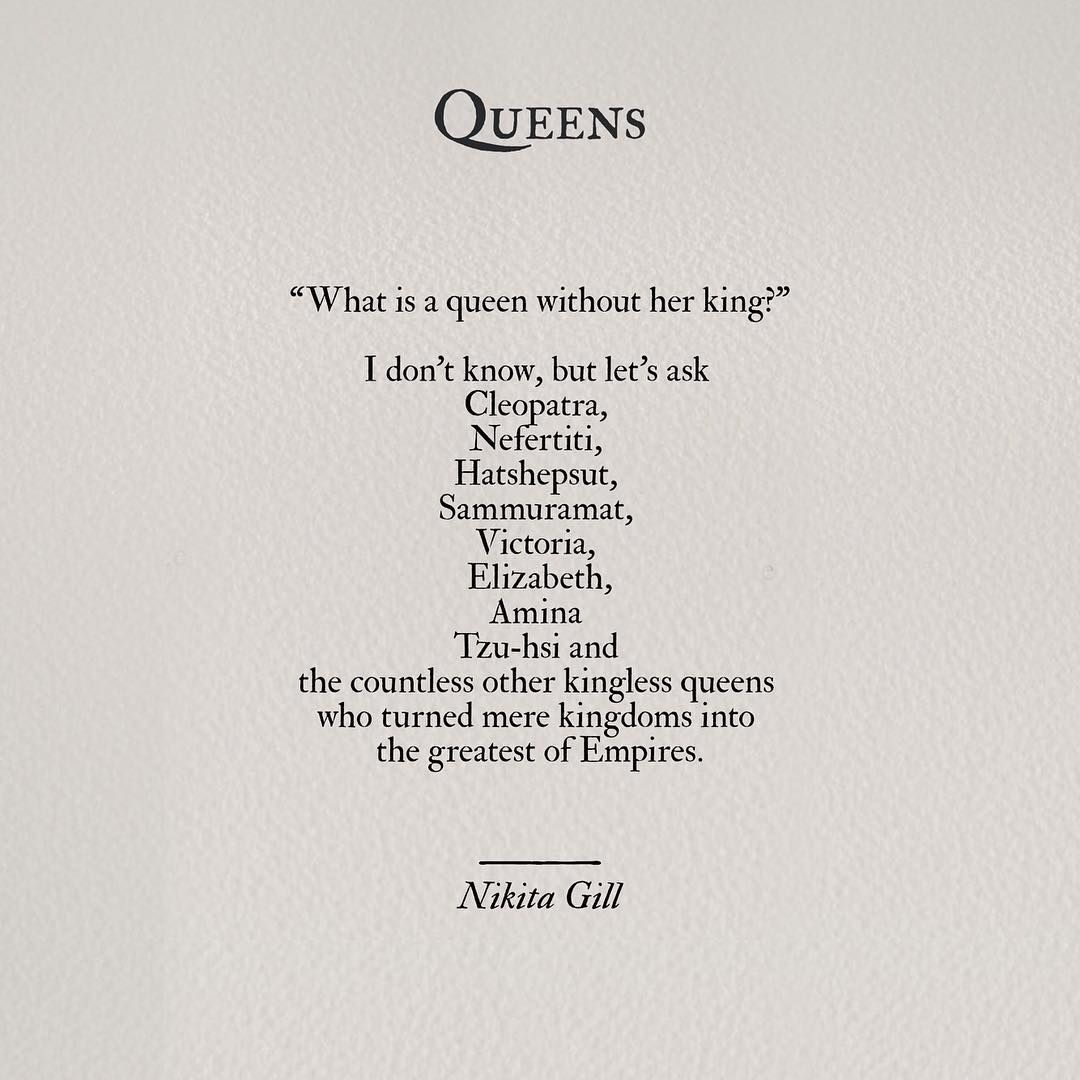 Queen Quotes See This Instagram Photonikita_Gill  114K Likes  Strong