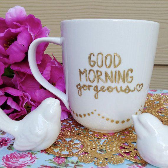 Good Morning Gorgeous Porcelain Mug 14 oz x1 by heartsparklegifts, $12.00