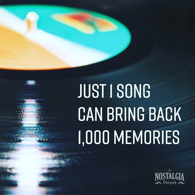 Just One Song Can Bring Back A Thousand Memories Quotes We Love Nostalgia Diaries Www Nostalgiadiaries Com Nostalgia Me Me Me Song Songs