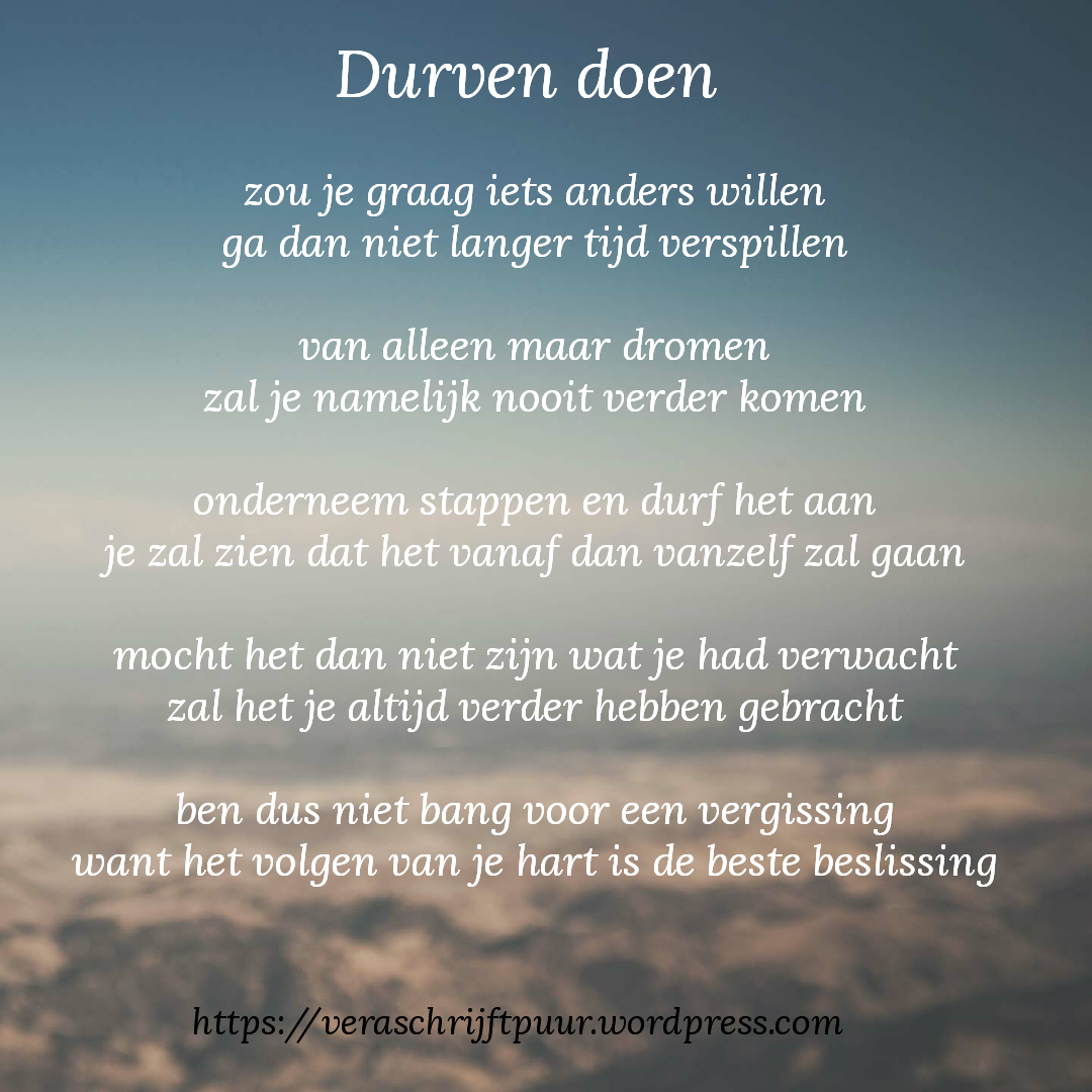Citaten Uit Gedichten : Durven doen teksten pinterest inspirerende citaten