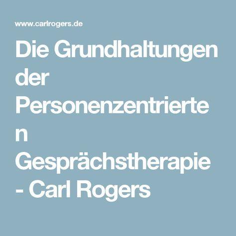 Die Grundhaltungen der Personenzentrierten Gesprächstherapie - Carl Rogers