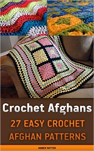 Crochet Afghans: 27 Easy Crochet Afghan Patterns: (Crochet patterns ...