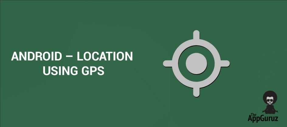 How to get your Current Location using the GPS system