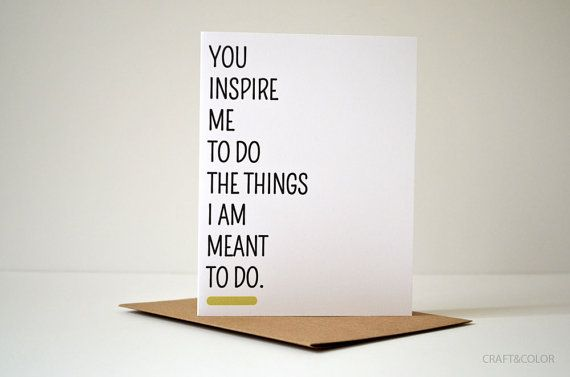 You Inspire Me Card: Inspirational. Thank You. Thanks