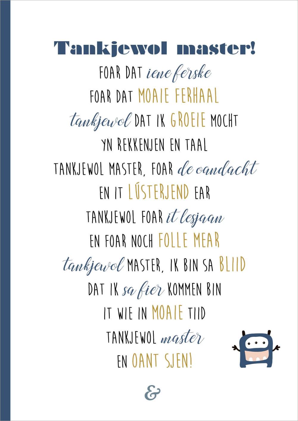 Uitgelezene Leuk bedanktkaartsje mei gedicht foar de master! / Leuk Fries YQ-65