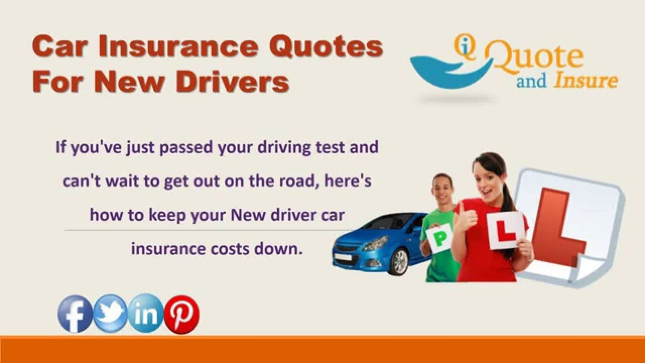 Multiple Insurance Quotes Searching For New Driver Car Insurance Rates Get New Driver Car