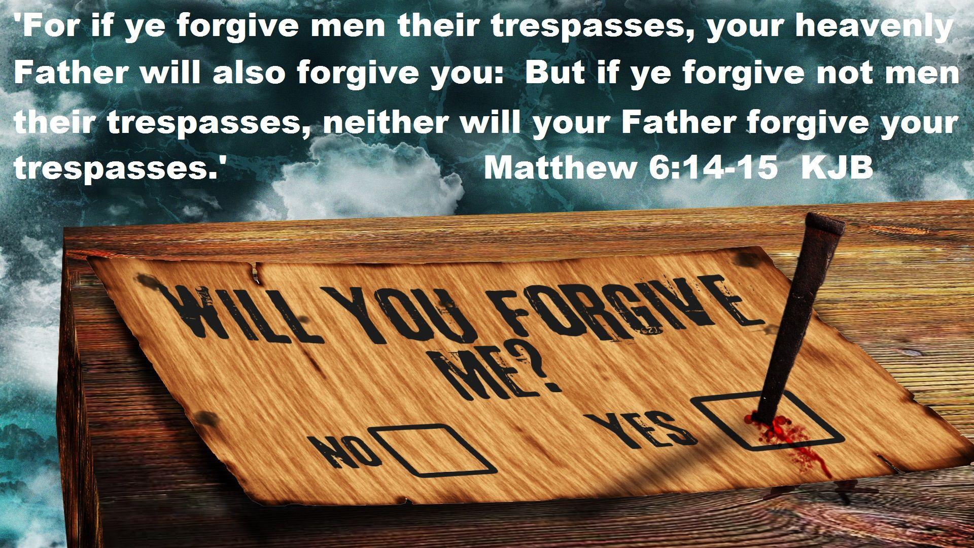 Matthew 6 14 15 Kjb With Images