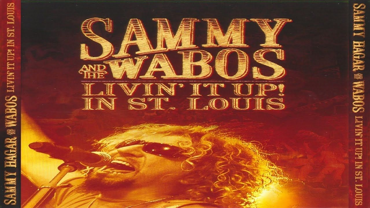 Sammy Hagar The Wabos Livin It Up Live In St Louis 2006 Youtube In 2020 Sammy Hagar Sammy Hagar Cabo Wabo Louis