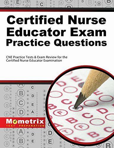 Certified Nurse Educator (CNE) Practice Test | Certified Nurse ...