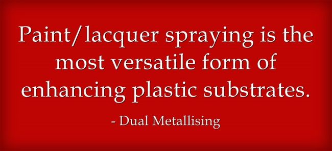 www.dual-metallising.co.uk/ Dual Metallising Limited was established in 1982. We specialise in vacuum metallising, plastic injection moulding and spray painting. We offer different finishes for full production quantities down to single items. Unit 12/14, The Business Centre, James Road, Tyseley, Birmingham. B11 2BA