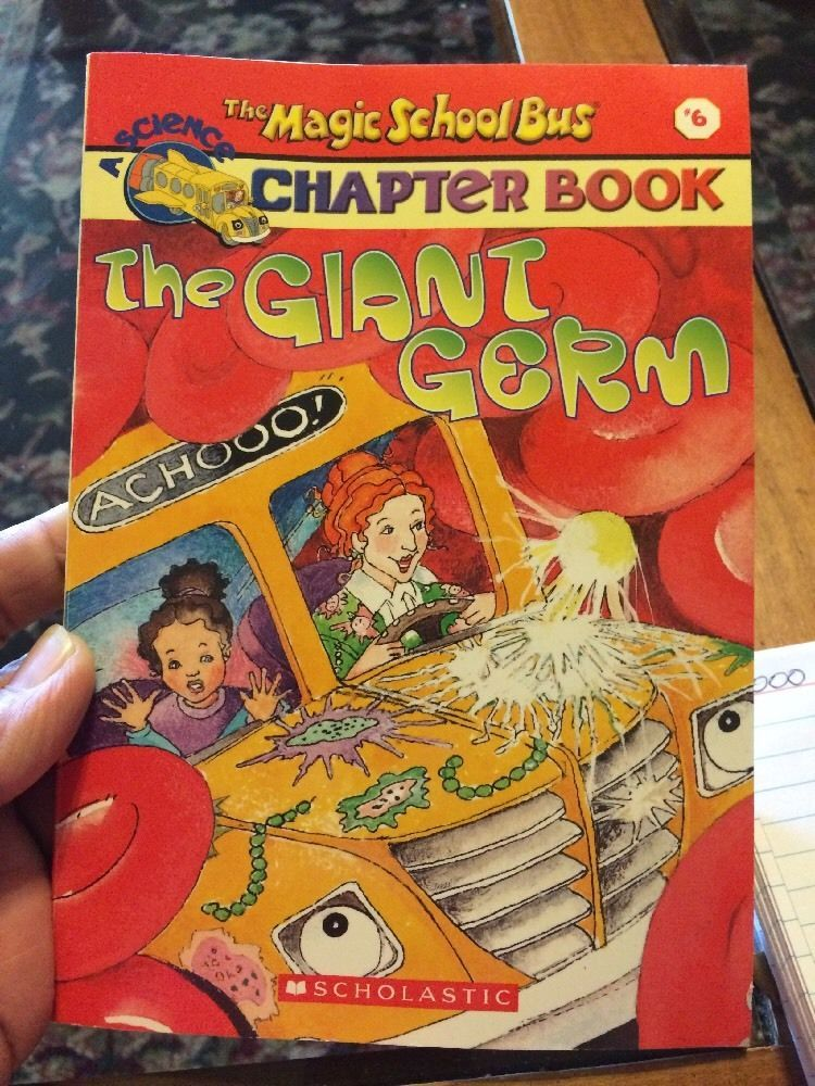 The Magic School Bus Science Chapter Book  6  The Giant Germ 0db657e09093