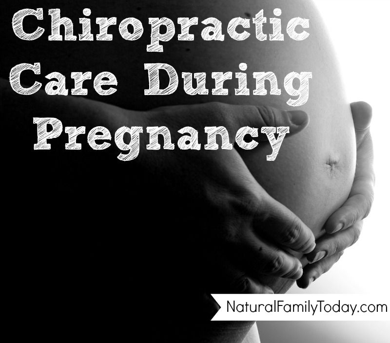 Chiropractic Care During Pregnancy I wouldn't have