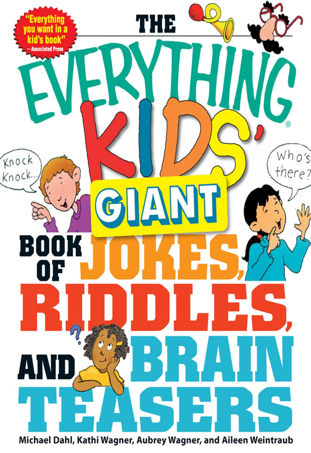 The Everything Kids' Giant Book of Jokes Riddles and Brain