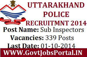 UTTARAKAHAND POLICE RECRUITMENT FOR SUB INSPECTORS 2014