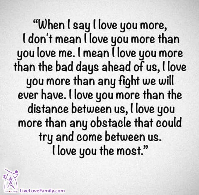 When I Say I Love You More I Don T Mean I Love You More Than You Love Me I Mean I Love You More Than Love Yourself Quotes Sister Quotes