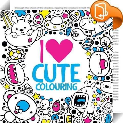 Find This Pin And More On Children I Heart Cute Colouring