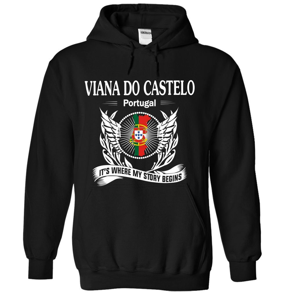 cool VIANA DO CASTELO- Its where my story begins! review Check more at http://bustedtees.top/age-t-shirts/viana-do-castelo-its-where-my-story-begins-review.html