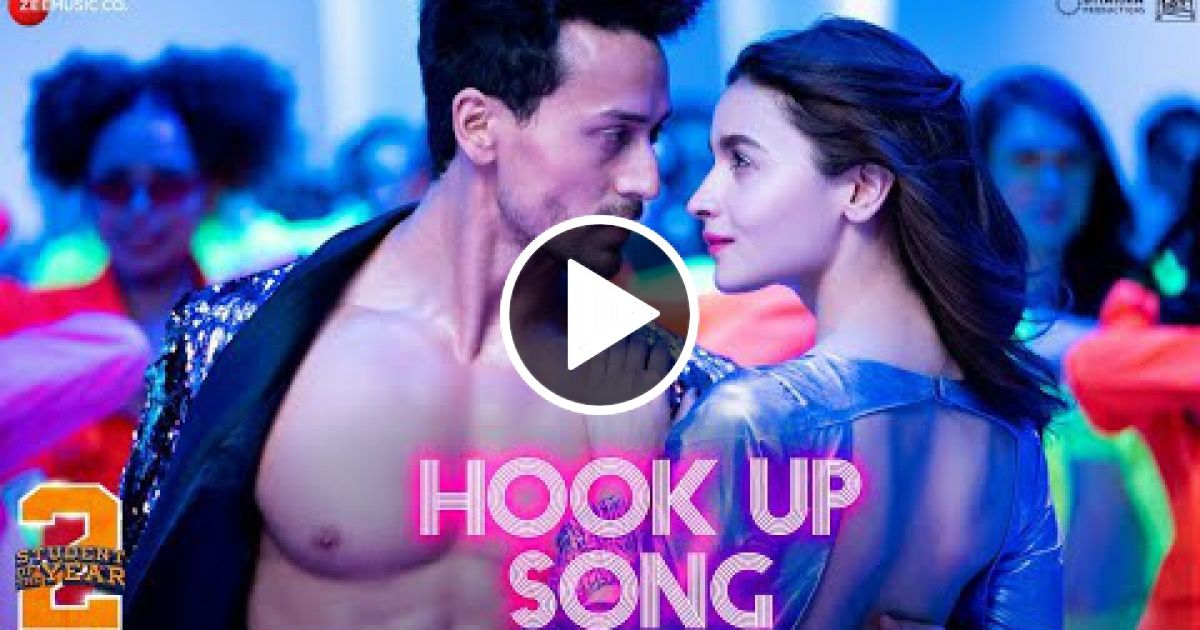 Hook Up Song Student Of The Year 2 Tiger Shroff & Alia
