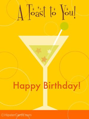Free Birthday Ecards 20 Top Picks A Toast To You By Hipster Cards Free Birthday Stuff Birthday Ecards E Birthday Cards Free